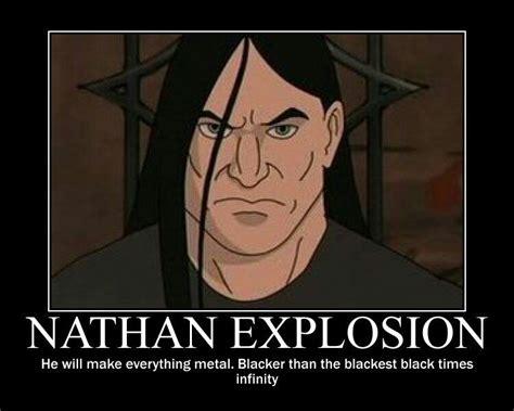 metalocalypse meme nathan explosion metalocalypse the static age