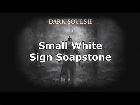 Small Sign Soapstone souls 2 small white sign soapstone