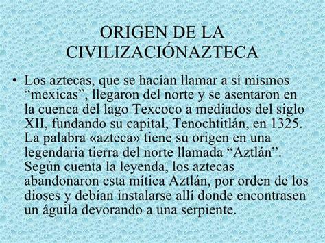 los origenes de la aztecas