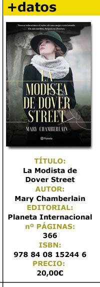 libro la modista de dover cr 237 tica de la modista de dover street mary charmberlain