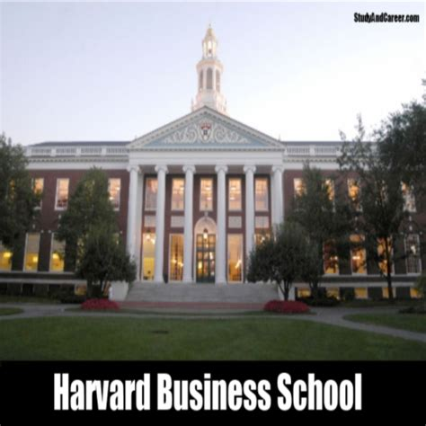 Mba Harvard School by Top 10 Management Colleges In World Diy Study And Career