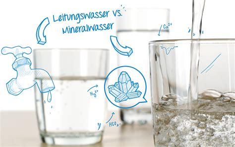 leitungswasser vs mineralwasser leitungswasser oder mineralwasser gerolsteiner mineralwasser