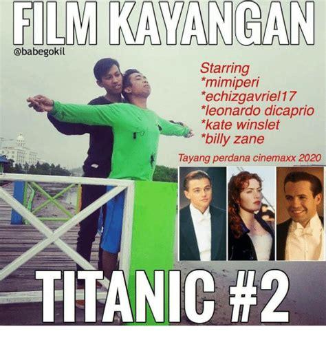 film titanic bahasa indonesia 25 best memes about leonardo dicaprio leonardo dicaprio