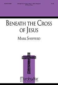 a home within the wilderness beneath the cross of jesus volume 1 books beneath the cross of jesus sheet by shepperd