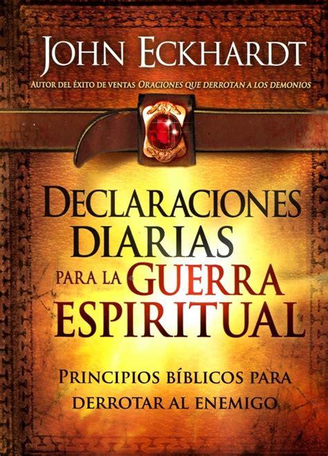 declaraciones diarias para la guerra espiritual john eckhardt