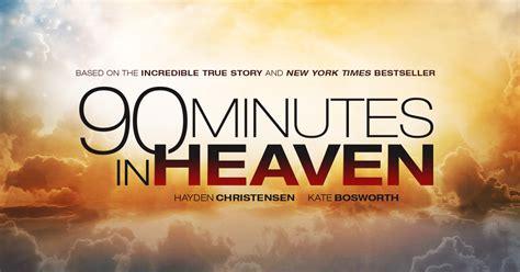 film it is in heaven 90 minutes in heaven in theaters now