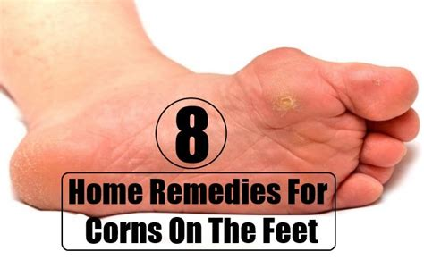 8 best home remedies for corns on the health care a