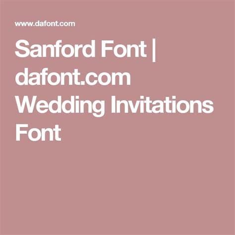 dafont wedding sanford font dafont com wedding invitations font