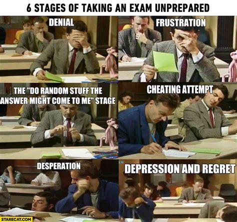 stages    unprepared exam denial frustration