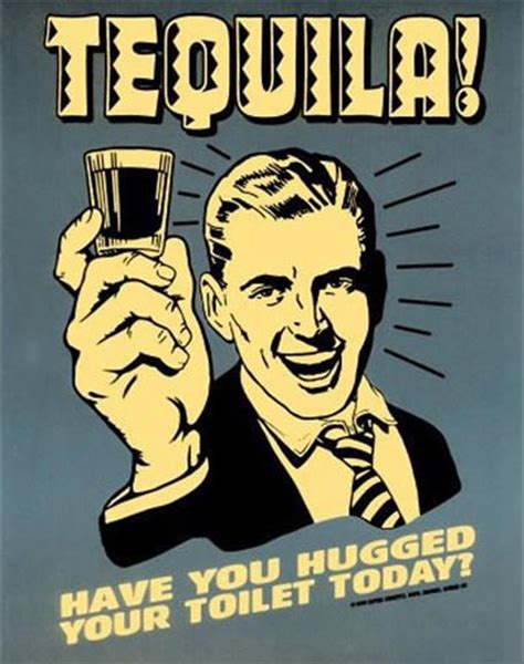 Funny Tequila Memes - tequila funny posters dump a day