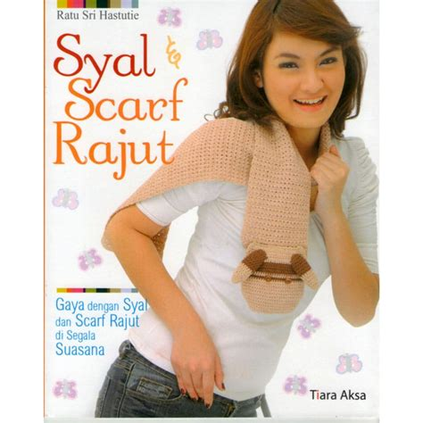 Buku Tas Dan Dompet Rajut Dari T Shirt Yarn buku syal scarf rajut crafts