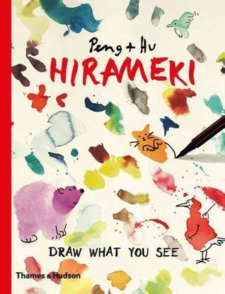 libro i see you hirameki draw what you see by peng hu reviews discussion bookclubs lists