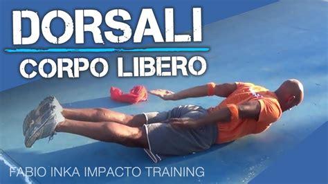 esercizi per dorsali a casa dorsali allenamento a casa corpo libero