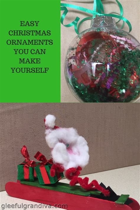 easy christmas ornaments you can make yourself gleeful