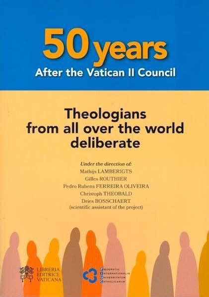 libreria editrice vaticana books 50 years after the ii vatican council vaticanum