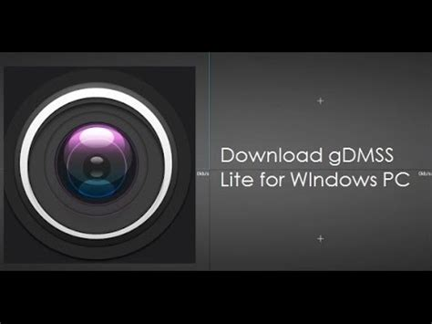 download youtube lite download gdmss lite for windows 10 8 1 8 7 pc youtube