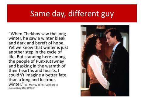 groundhog day chekhov words using ei to transform relationships