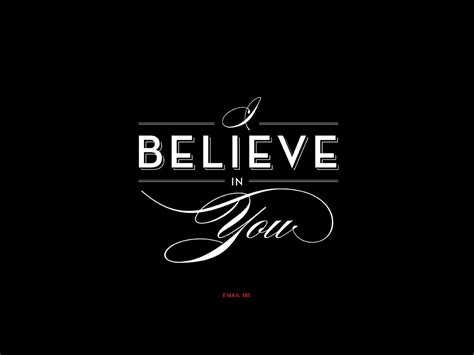 i believe in you images i believe in you