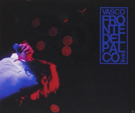 fronte vasco cd album fronte palco live vasco lafeltrinelli