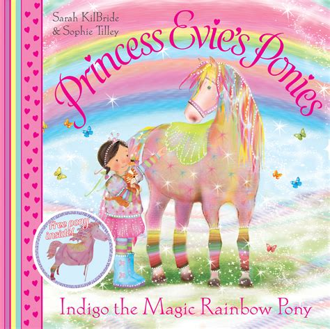 evie s princess evie s ponies indigo the magic rainbow pony
