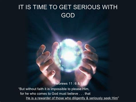 its time to get serious with god
