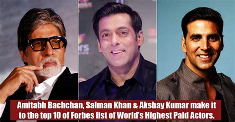 Top 10 Highest Paid Actors In The World World S Richest Actors 2017 2018 by Akshay Kumar Salman Khan Amitabh Bachchan Worlds Top 10 Highest Paid Actors
