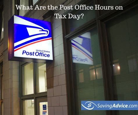 post office hours for what are the post office hours on tax day 2017 saving