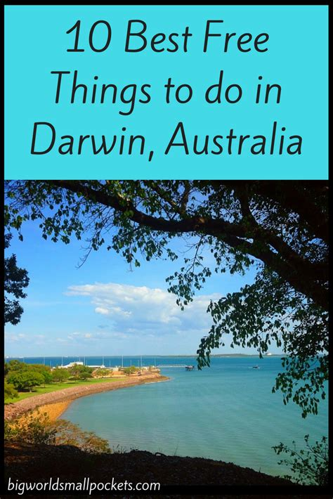 10 best things to do 10 best free things to do in darwin big world small pockets
