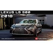 2018 Lexus LS 500 Review Rendered Price Specs Release Date