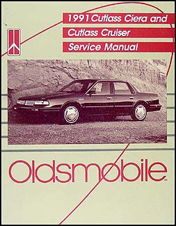 service and repair manuals 1994 oldsmobile cutlass cruiser navigation system 1991 olds cutlass ciera cutlass cruiser shop manual 91 original repair service ebay