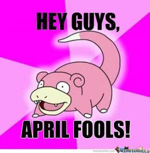 April Fools Meme - april fools jokes for kids kappit
