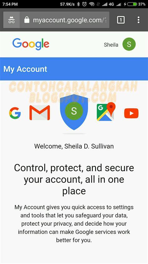 cara membuat akun google lebih dari 1 cara mengganti password akun google gmail dari hp