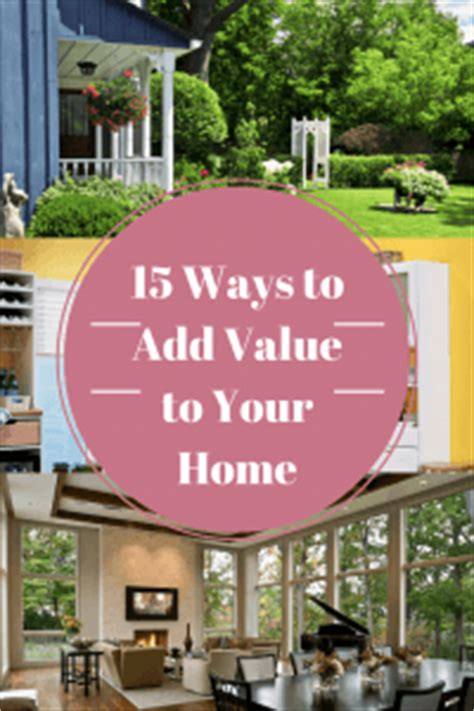 15 ways to add value to your home