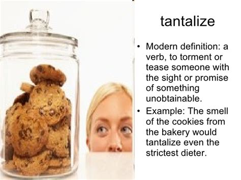 Meaning Of Tantalize Picture And Images