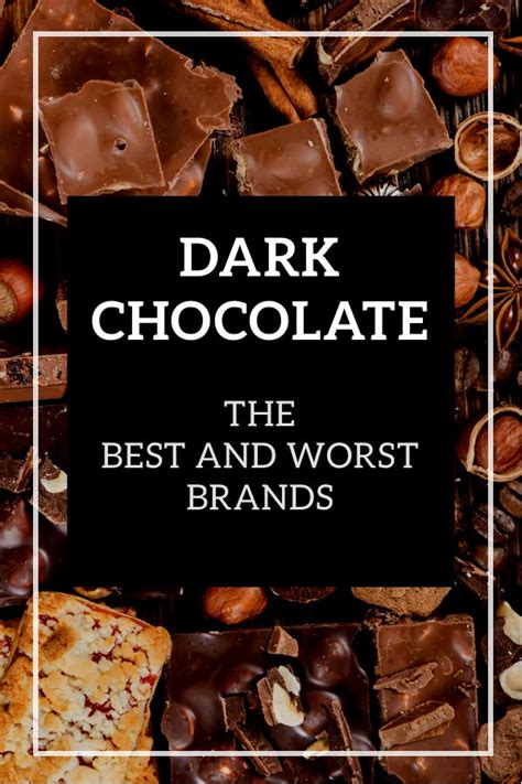 top dark chocolate bars dark chocolate the best and worst brands
