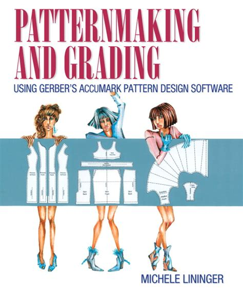 pattern grading courses online lininger patternmaking and grading using gerber s