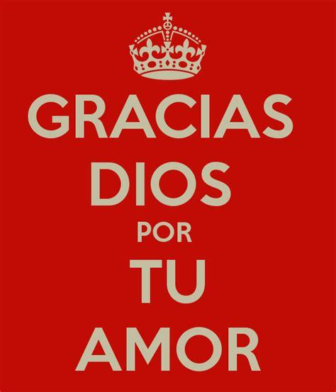 gracias por tu amor gracias dios por tu amor poster adriana keep calm o matic