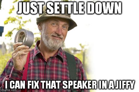 Settle Down Meme - imgflip