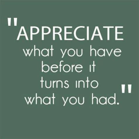 quotes about appreciation appreciation quotes sayings appreciation picture quotes