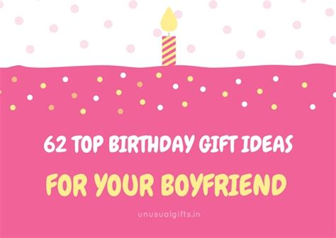for your boyfriend 62 top birthday gift ideas for your boyfriend gifts