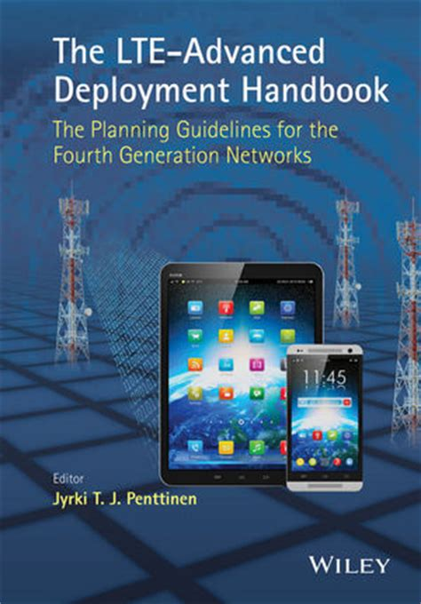 lte optimization engineering handbook books wiley the lte advanced deployment handbook the planning