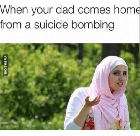 Muslim Girl Meme - when your dad comes home from a suicide bombing confused
