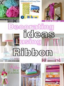 diy decorating ideas easy diy decorating ideas using ribbon in my own style