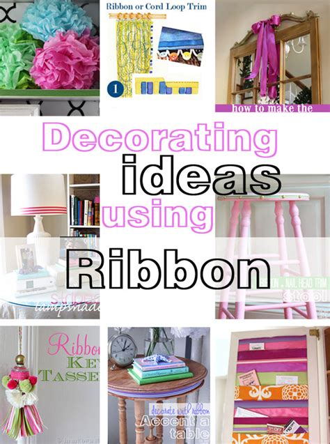 home decor diy projects easy diy decorating ideas using ribbon in my own style