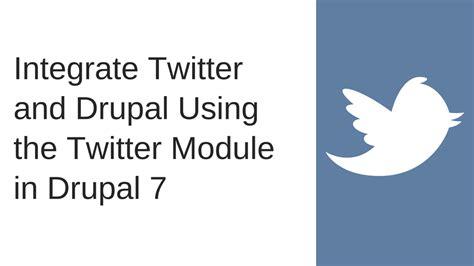 integrate twitter drupal twitter module