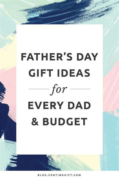 s day budget father s day gift ideas for every and budget centime