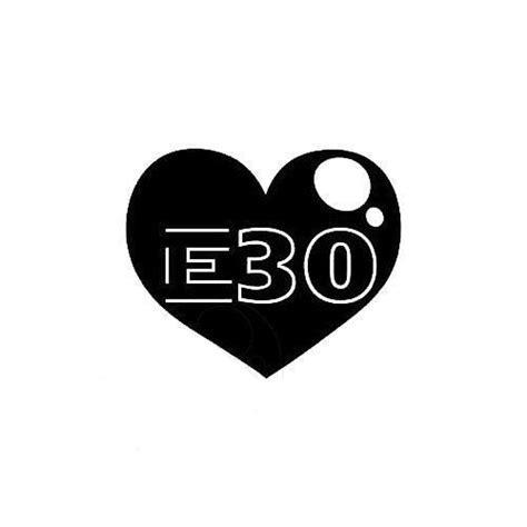 Bmw E30 Aufkleber by Bmw E30 Love Sticker Bmw Stickers Jdm Stickers