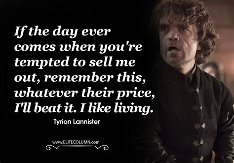 of thrones quotes 18 best tyrion lannister quotes from got elitecolumn