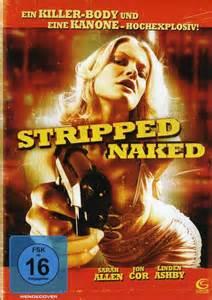 Stripped Naked Dvd Oder Blu Ray Leihen Videobuster De
