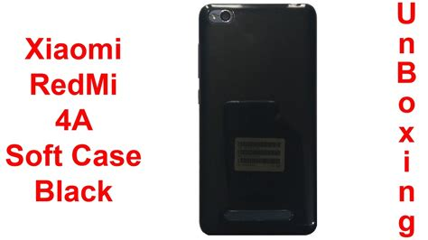 Softcase Glossy Xiaomi Redmi 4a Softcase Soft Softcase xiaomi redmi 4a soft black unboxing